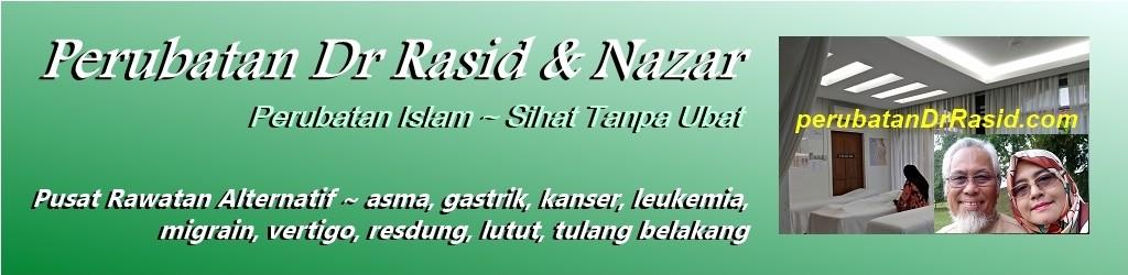 Perubatan Dr Rasid & Nazar – Perubatan Islam Jom Sihat Tanpa Ubat